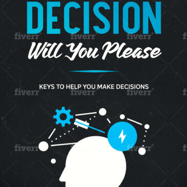 Decision Making – Can you do it?